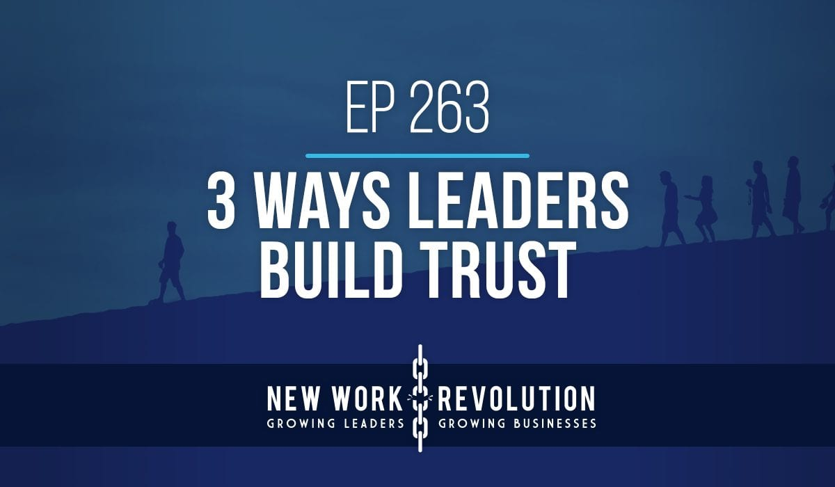 Ways for leaders to build trust with their teams.