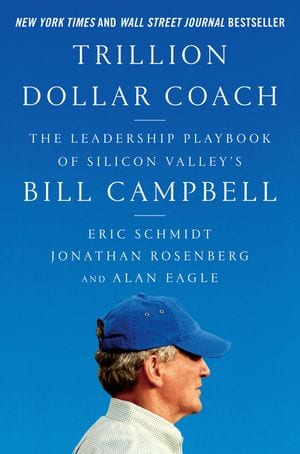 Trillion Dollar Coach - Book by Bill Campbell